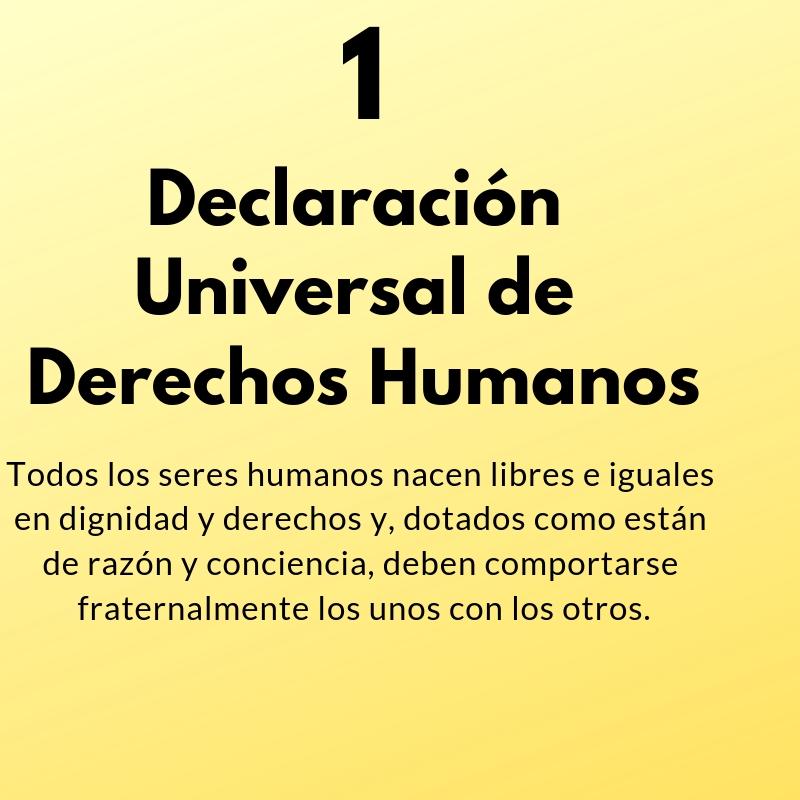 Artículo 1 de la Declaración Universal de Derechos Humanos- audio