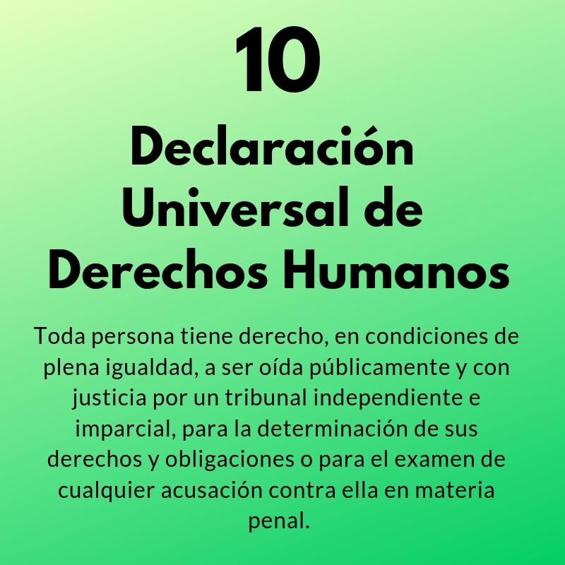 Artículos 10 y 11 de la Declaración Universal de Derechos Humanos
