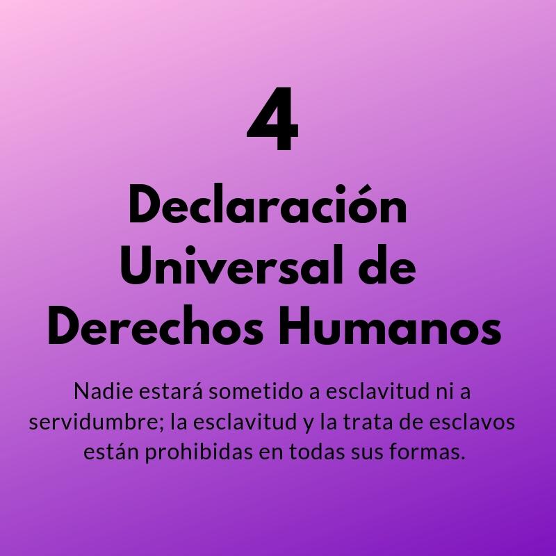Artículo 4 de la Declaración Universal de los Derechos Humanos