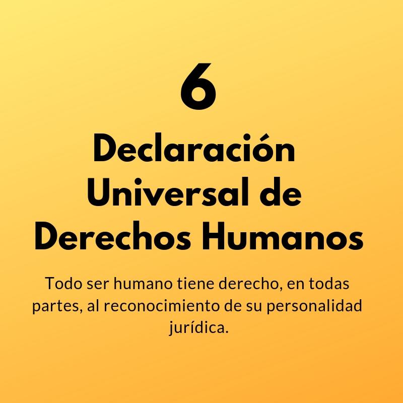 Artículo 6 de la Declaración Universal de Derechos Humanos